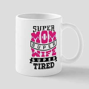 Super Mom Super Wife Mugs