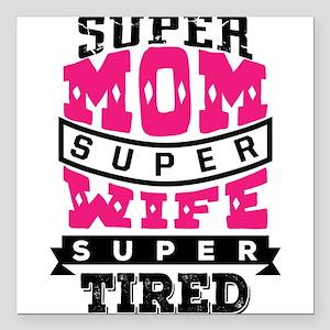 """Super Mom Super Wife Square Car Magnet 3"""" x 3"""""""