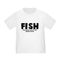 Fish Before Death T
