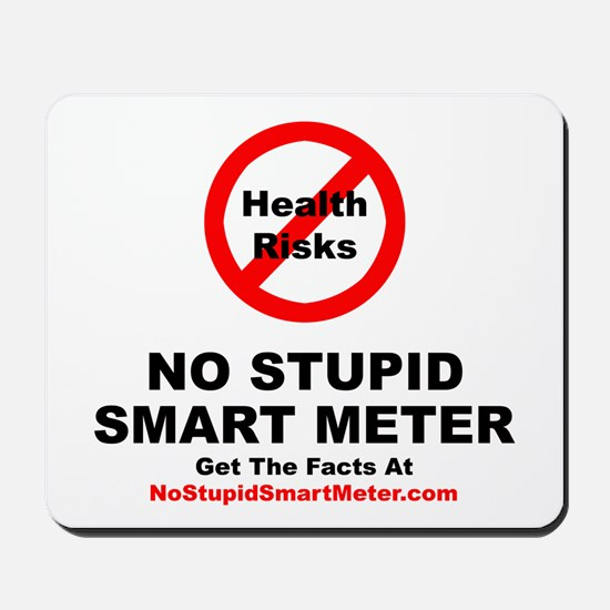 No Stupid Smart Meter Mousepad