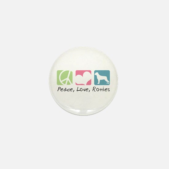 Peace, Love, Rotties Mini Button