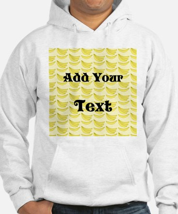Banana Pattern with Custom Text Jumper Hoody