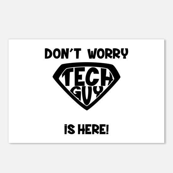 Don't Worry Tech Guy Is H Postcards (Package of 8)