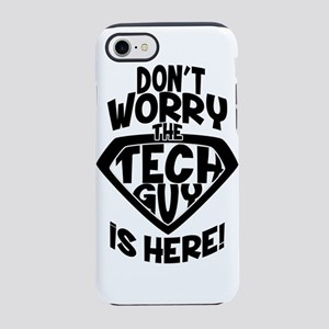 Don't Worry Tech Guy Is He iPhone 7 Tough Case