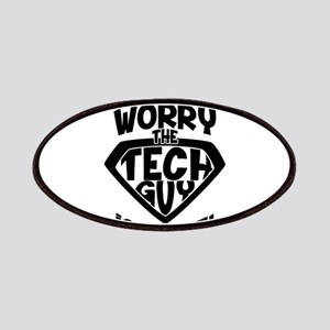 Don't Worry Tech Guy Is Here Patch