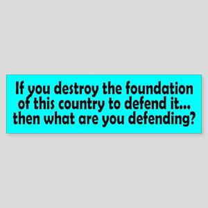 defending... Bumper Sticker