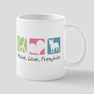 Peace, Love, Frenchies Mug