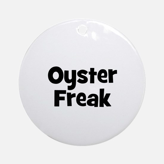 Oyster Freak Ornament (Round)