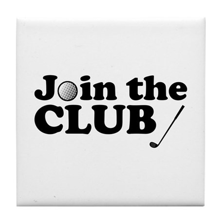 'Join The Club' Tile Coaster