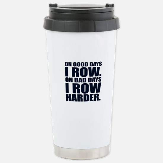 On Good Days I Ro Travel Mug