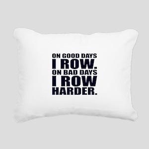 On Good Days I Row. On B Rectangular Canvas Pillow