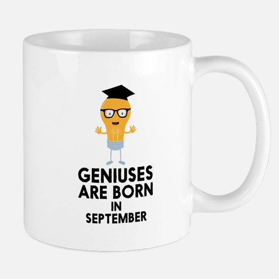 Geniuses are born in SEPTEMBER C1oq9 Mugs