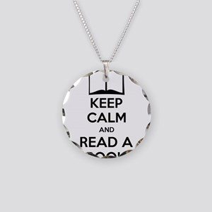 Keep Calm And Read A Book Necklace Circle Charm