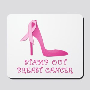 Pink Stiletto Stamp Out Breast Cancer Mousepad