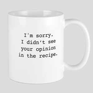 Your Opinion black text Mugs