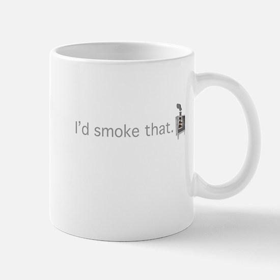 Id smoke that Mugs