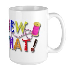 Sew What Large Mug