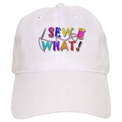 Sew What Cap