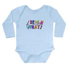 Sew What Long Sleeve Infant Bodysuit