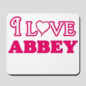 I Love Abbey Mousepad