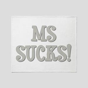 MS Sucks! Throw Blanket
