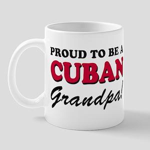 Proud To Be A Cuban Grandpa Mug