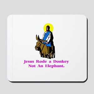 Jesus Rode A Donkey Gifts Mousepad
