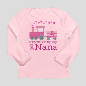 Pink Ribbon Remembering Nana Long Sleeve Infant T-