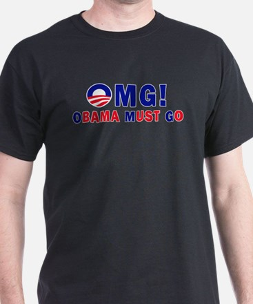OMG! Obama Must Go T-Shirt