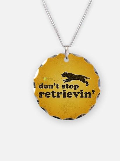 Don't Stop Retrievin' Necklace