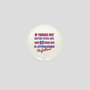 Funny 82nd Birthdy designs Mini Button