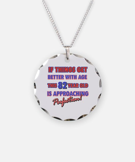 Funny 82nd Birthdy designs Necklace