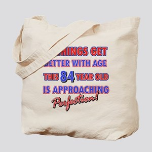 Funny 84th Birthdy designs Tote Bag