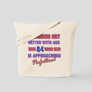 Funny 84th Birthdy designs Tote Bag