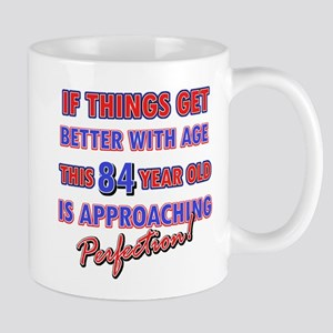 Funny 84th Birthdy designs Mug