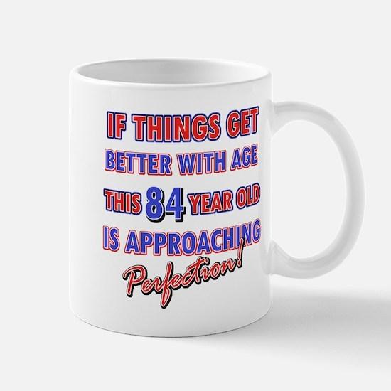 Funny 84th Birthdy designs Mug