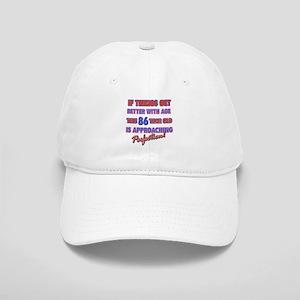 Funny 86th Birthdy designs Cap