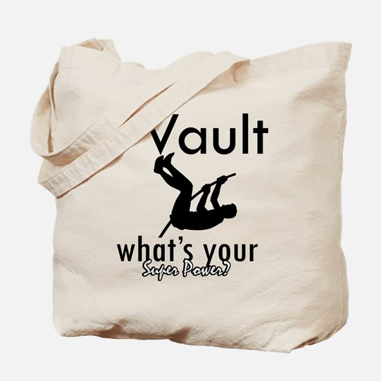 I Vault what's your superpower? Tote Bag