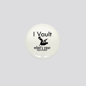 I Vault what's your superpower? Mini Button