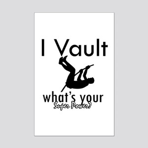 I Vault what's your superpower? Mini Poster Print