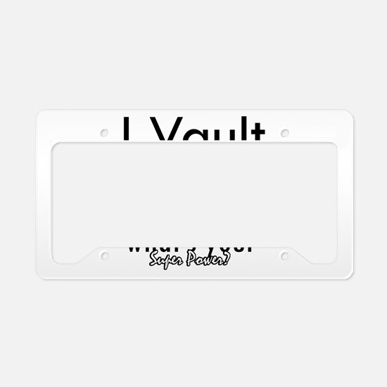I Vault what's your superpower? License Plate Hold
