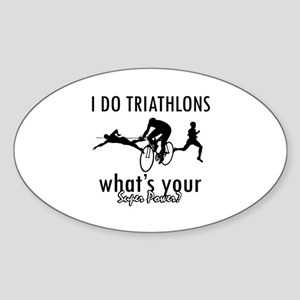 I Triathlons what's your superpower? Sticker (Oval