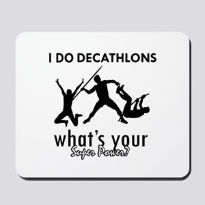 I Decathlons what's your superpower? Mousepad