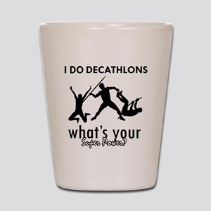 I Decathlons what's your superpower? Shot Glass