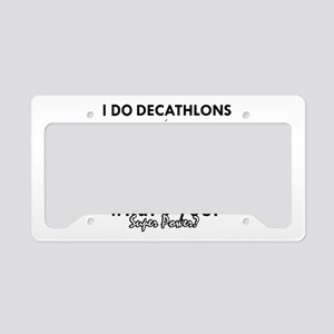 I Decathlons what's your superpower? License Plate