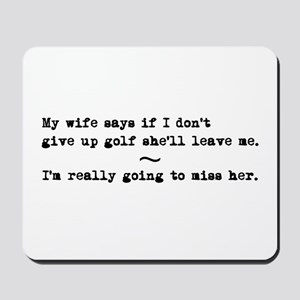 'Funny Golf Quote' Mousepad