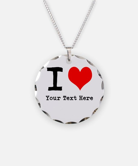 I Heart (personalized) Necklace