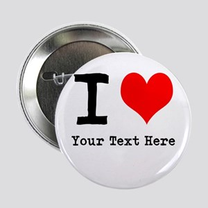 """I Heart (personalized) 2.25"""" Button"""