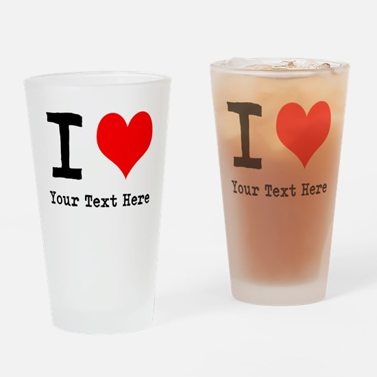 I Heart (personalized) Drinking Glass