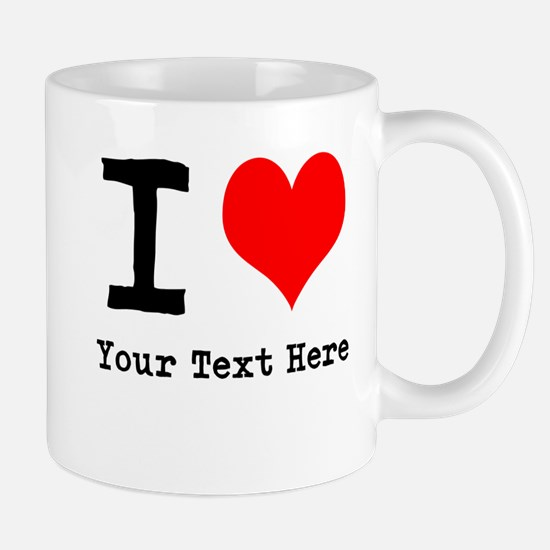 I Heart (personalized) Mug